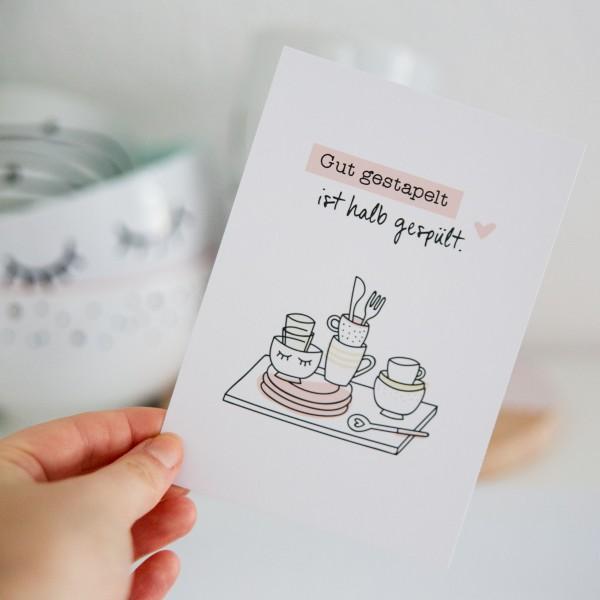 "Postkarte ""Gut gestapelt ist halb gespült"""