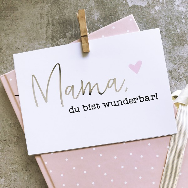 "Glitzer Postkarte ""Mama, du bist wunderbar"""