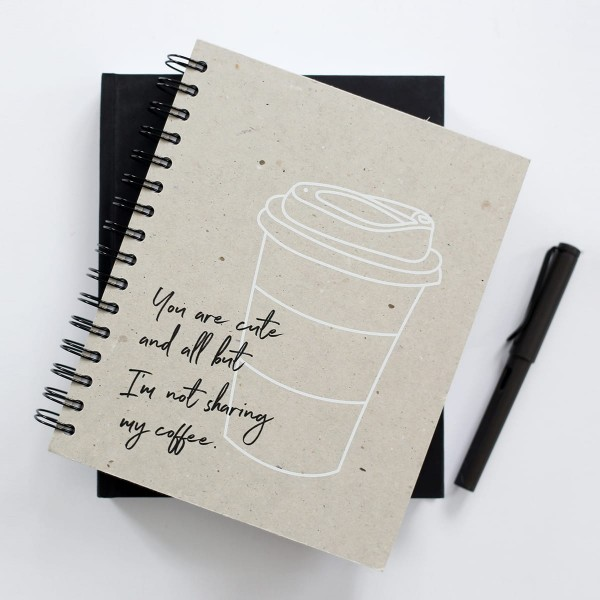 "Weekly Planner ""I`m not sharing my coffee"""