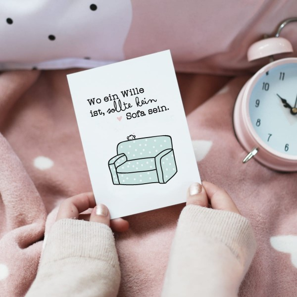"""Postkarte """"Wo ein Wille ist, sollte kein Sofa sein"""""""