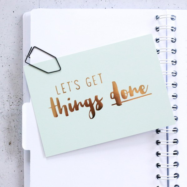 "Glitzer Postkarte ""Let´s get things done"""