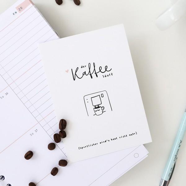 """Postkarte """"Der Kaffee läuft"""""""