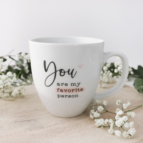 """Jumbo-Tasse """"You are my favorite person"""""""