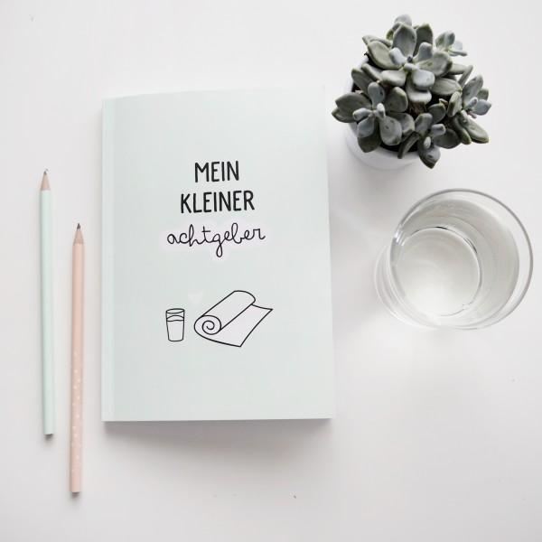 """Notizbuch A5 """"Mein kleiner Achtgeber"""""""
