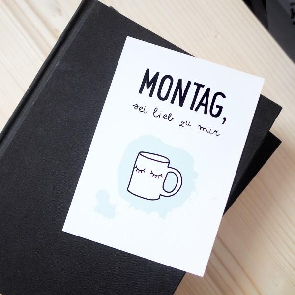 "Postkarte ""Montag, sei lieb zu mir"""