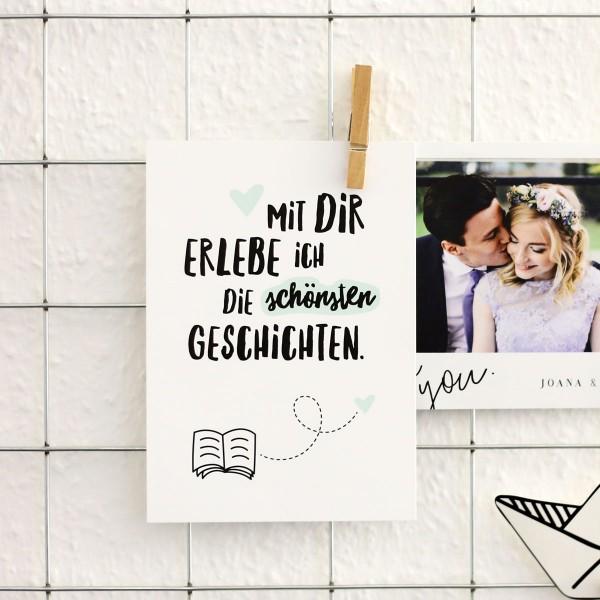 """Postkarte """"Mit dir erlebe ich die schönsten Geschichten"""""""