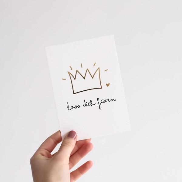 """Postkarte """"Lass dich feiern"""""""
