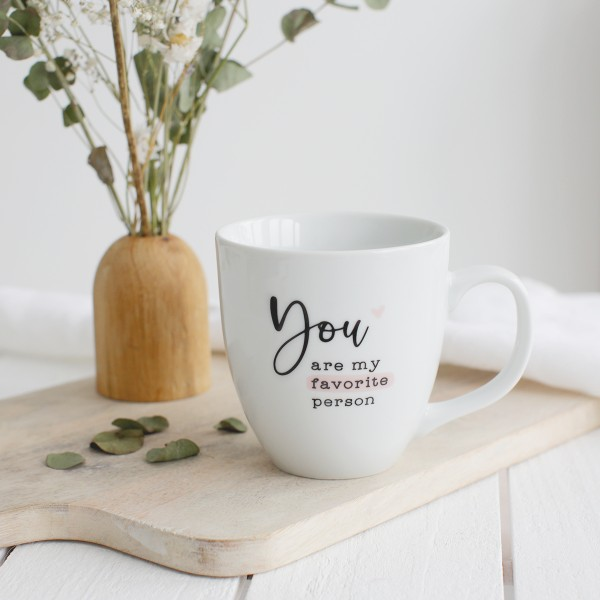 "Jumbo-Tasse ""You are my favorite person"""