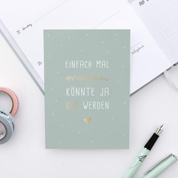 """Postkarte """"Einfach mal machen"""