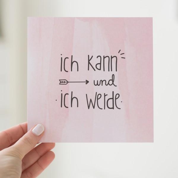"""Postkarte Quadrat """"Ich kann und ich werde"""""""