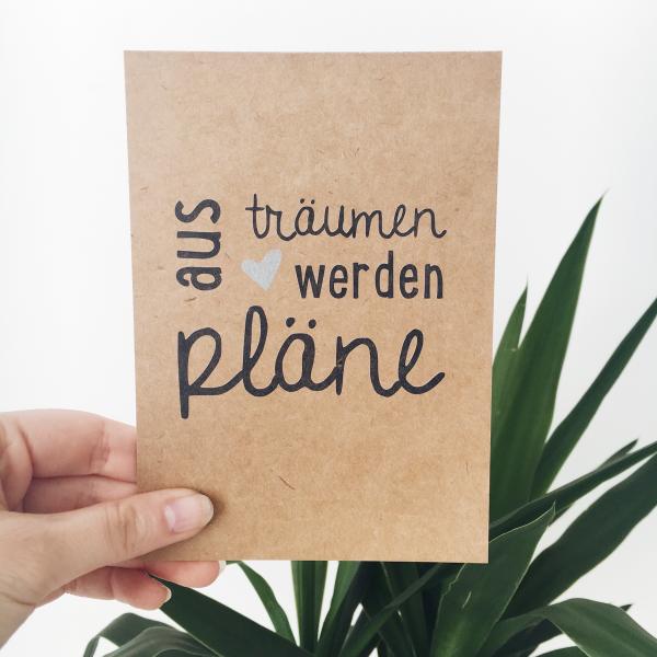 """Postkarte Kraftpapier """"Aus Träumen werden Pläne"""""""