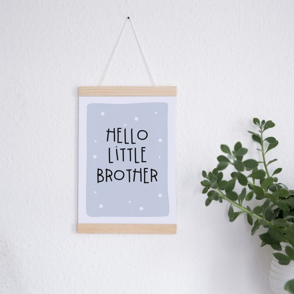 "Poster A4 ""hello little brother"""