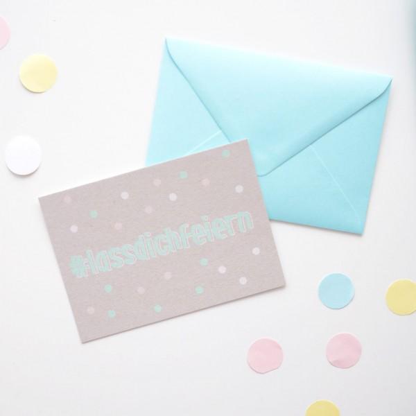 #lassdichfeiern - Postkarte mit Umschlag